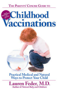 The Parents' Concise Guide to Childhood Vaccinations
