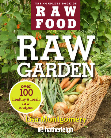 Raw Garden by Lisa Montgomery