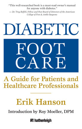 Diabetic Foot Care by Erik Hanson