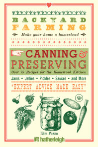 Backyard Farming: Canning & Preserving