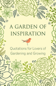 A Garden of Inspiration