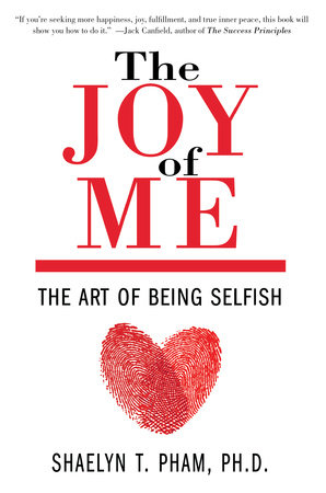 The Joy of Me by Shaelyn Pham, PhD