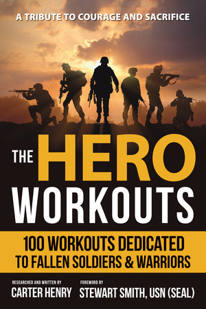 The Hero Workouts by Carter Henry