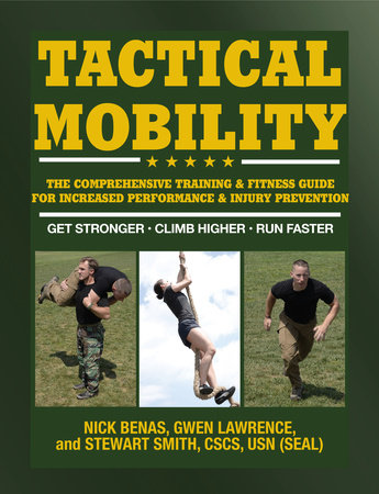 Tactical Mobility by Gwen Lawrence, Nick Benas and Stewart Smith