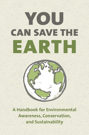 You Can Save the Earth, Revised Edition by