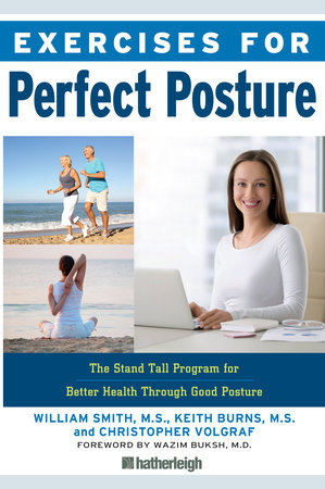 Exercises for Perfect Posture by William Smith, Keith Burns and Christopher Volgraf