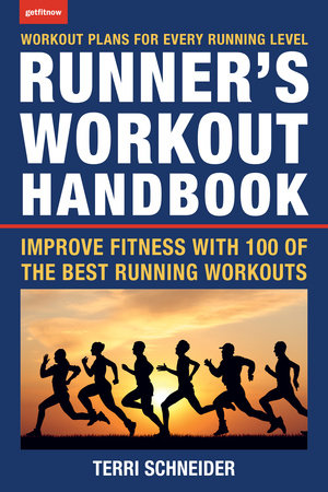 The Runner's Workout Handbook by Terri Schneider