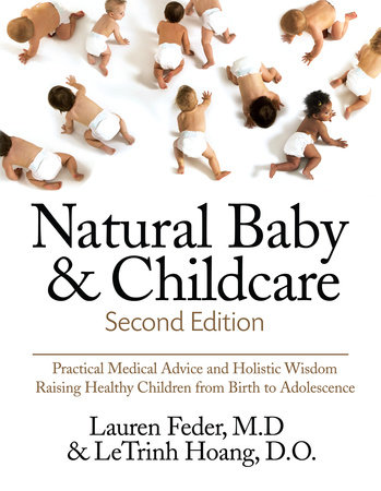 Natural Baby and Childcare, Second Edition by Lauren Feder and Letrinh Hoang