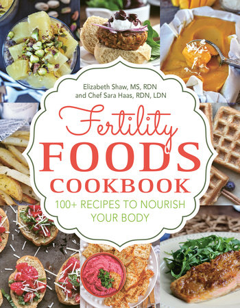 Fertility Foods by Elizabeth Shaw and Sara Haas