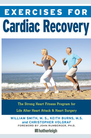 Exercises for Cardiac Recovery by William Smith, Keith Burns and Christopher Volgraf