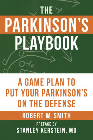 The Parkinson's Playbook by Robert Smith