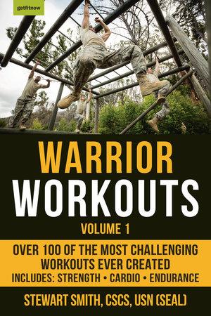 Warrior Workouts, Volume 1 by Stewart Smith