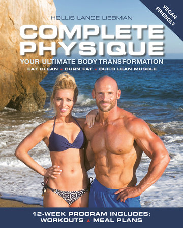 Complete Physique by Hollis Lance Liebman