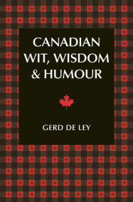 Canadian Wit, Wisdom & Humour