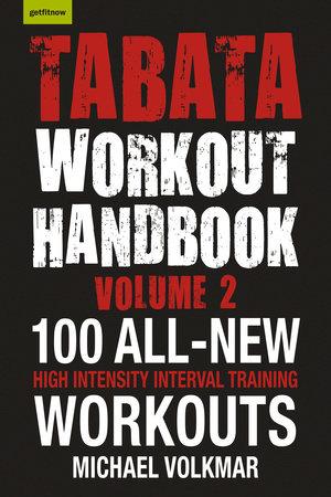 Tabata Workout Handbook, Volume 2 by Michael Volkmar