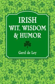Irish Wit, Wisdom and Humor