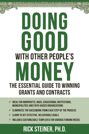 Doing Good With Other People's Money by Richard Steiner, Ph.D.