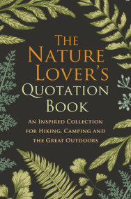 The Nature Lover's Quotation Book