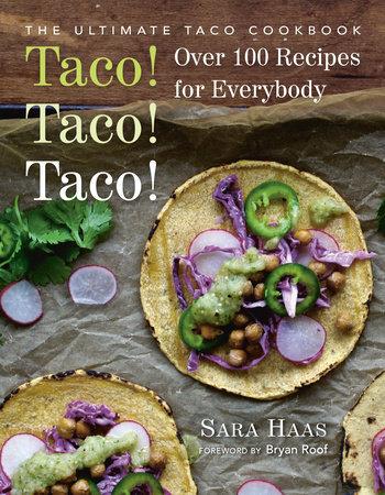 Taco! Taco! Taco! by Sara Haas