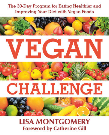 Vegan Challenge by Lisa Montgomery