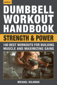 Dumbbell Workout Handbook: Strength and Power