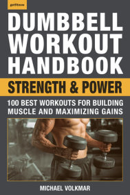 Dumbbell Workout Handbook: Strength and Power