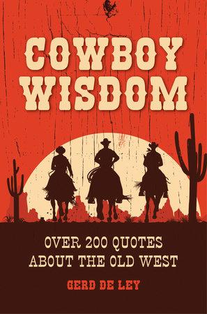 Cowboy Wisdom by