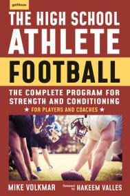 The High School Athlete: Football