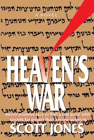 Heaven's War by Scott Jones