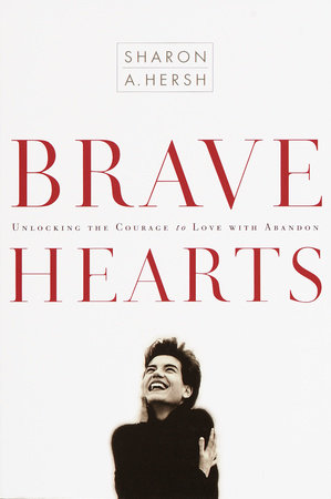 Bravehearts by Sharon Hersh