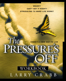 The Pressure's Off Workbook