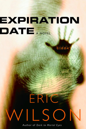 Expiration Date by Eric Wilson