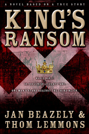 King's Ransom by Jan Beazely and Thom Lemmons
