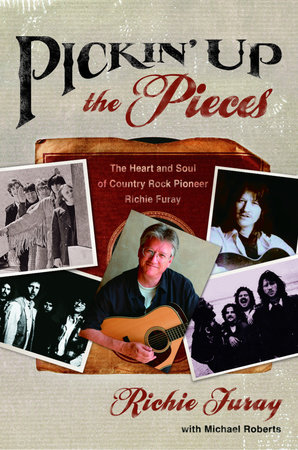 Pickin' Up the Pieces by Richie Furay and Michael Roberts