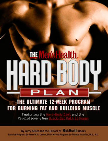 The Men's Health Hard Body Plan by Larry Keller