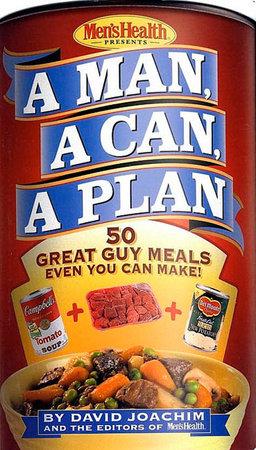A Man, a Can, a Plan by David Joachim