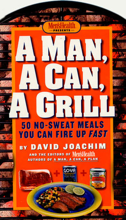 A Man, a Can, a Grill by David Joachim