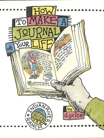 how to make a journal of your life by dan price penguinrandomhouse