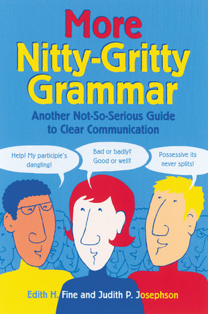 More Nitty-Gritty Grammar by Edith Hope Fine and Judith Pinkerton Josephson