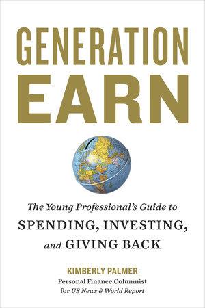 Generation Earn by Kimberly Palmer