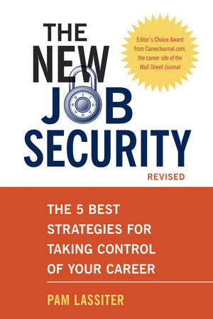 The New Job Security, Revised by Pam Lassiter