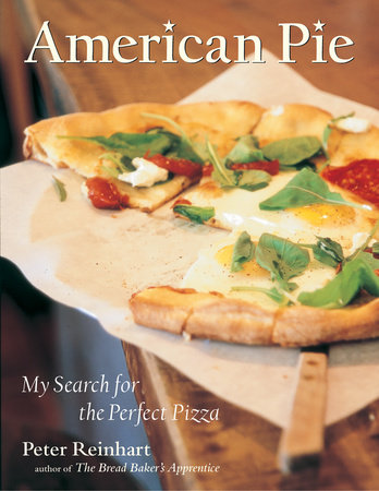American Pie by Peter Reinhart