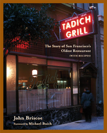The Tadich Grill by John Briscoe