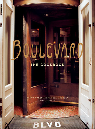 Boulevard by Nancy Oakes, Pamela Mazzola and Lisa Weiss