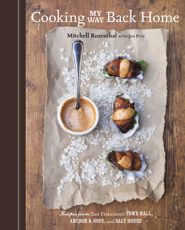 Cooking My Way Back Home by Mitchell Rosenthal and Jon Pult