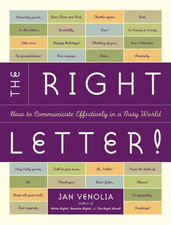 The Right Letter by Jan Venolia