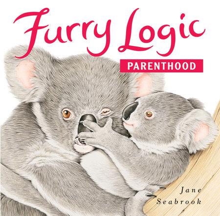 Furry Logic Parenthood by Jane Seabrook