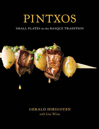 Pintxos by Gerald Hirigoyen and Lisa Weiss