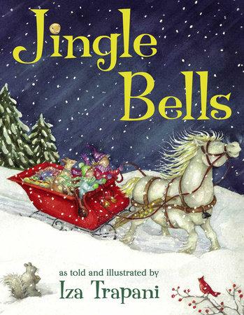 Jingle Bells by Iza Trapani