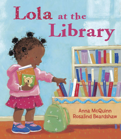 Lola at the library by anna mcquinn penguinrandomhouse lola at the library by anna mcquinn fandeluxe Gallery